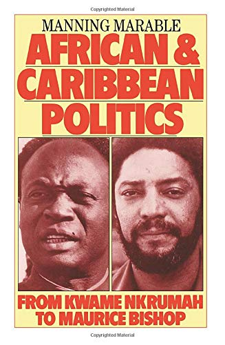 9780860918844: African and Caribbean Politics from Kwame Nkrumah to the Grenada Revolution