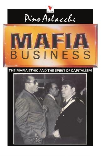 9780860918929: Mafia Business: The Mafia Ethic and the Spirit of Capitalism (English and Italian Edition)