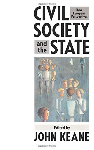 9780860919216: Civil Society and the State: New European Perspectives