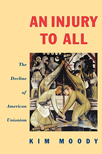 9780860919292: An Injury to All: The Decline of American Unionism (Haymarket)