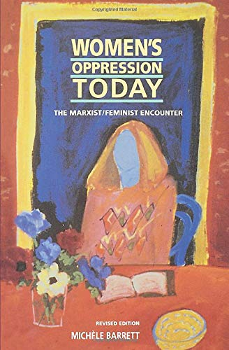 9780860919315: Women's Oppression Today: The Marxist/Feminist Encounter (Cognition): The Marxist/Feminist Encounter (Revised)