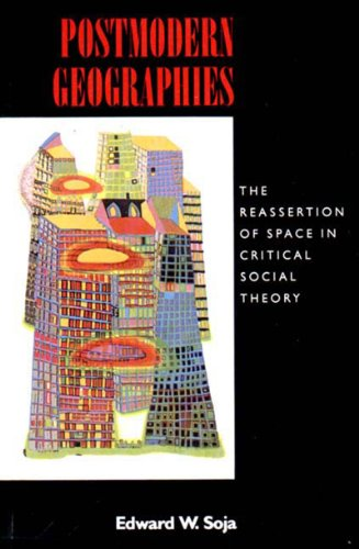 9780860919360: Postmodern Geographies: The Reassertion of Space in Critical Social Theory