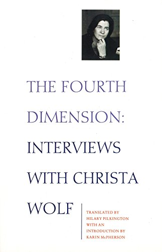 9780860919391: The Fourth Dimension: Interview With Christa Wolf