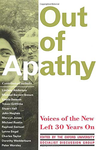 9780860919452: Out of Apathy: Voices of the New Left Thirty Years on