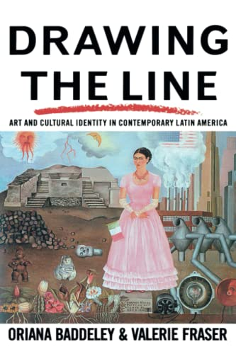 9780860919537: Drawing the Line: Art and Cultural Identity in Contemporary Latin America (Critical Studies in Latin American and Iberian Culture)