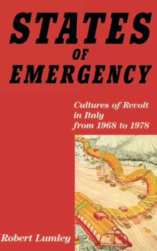 9780860919698: States of Emergency: Cultures of Revolt in Italy from 1968 to 1978