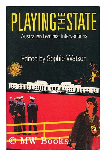 9780860919704: Playing the State: Australian Feminist Interventions (Questions for Feminism)