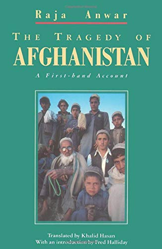 9780860919797: The Tragedy of Afghanistan: A First-Hand Account