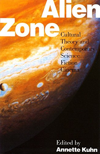 9780860919933: Alien Zone: Cultural Theory and Contemporary Science Fiction Cinema (Probability; 36)