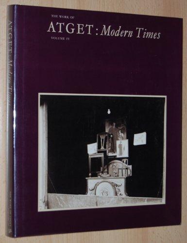 9780860920823: Work of Atget: Modern Times v. 4