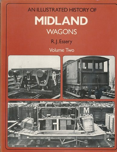 9780860930419: An illustrated history of Midland wagons: Volume Two