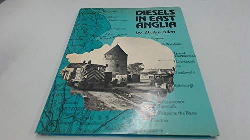 9780860931058: Diesels in East Anglia