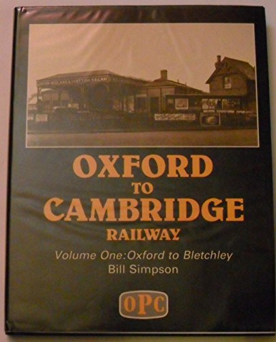 9780860931201: Oxford to Cambridge: Oxford to Bletchley v. 1