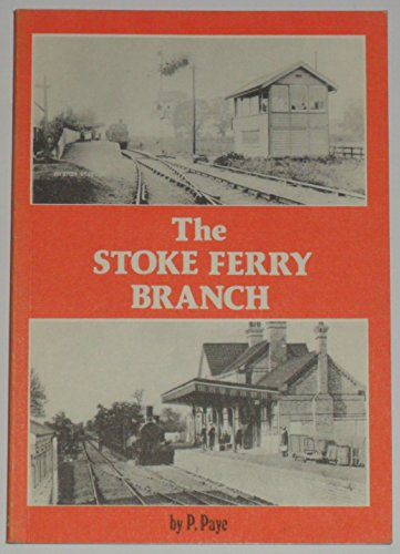 The Stoke Ferry Branch