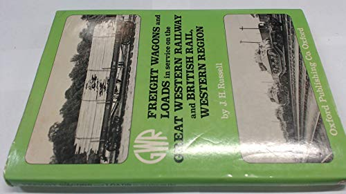 9780860931553: Freight Wagons and Loads in Service on the Great Western Railway and British Rail Western Region