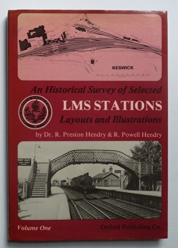 9780860931683: An Historical Survey of Selected London, Midland and Scottish ( LMS ) Stations: Layouts and Illustrations Volume One