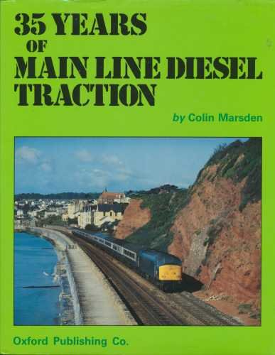 9780860931713: 35 Years of Mainline Diesel Traction