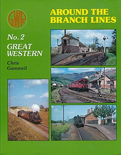 9780860932130: Great Western Railway Around the Branch Lines: Great Western No. 2