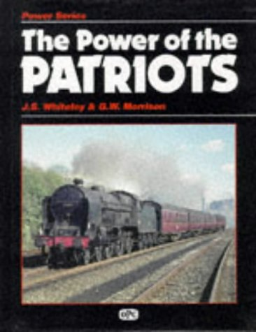 9780860932321: The Power of the Patriots
