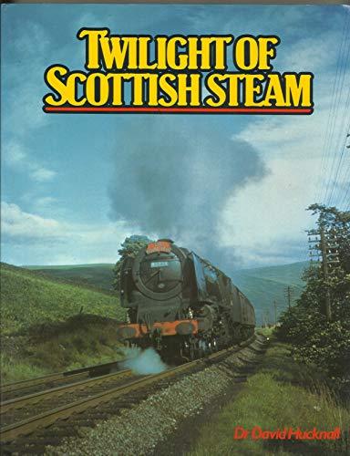 9780860933915: Twilight of Scottish Steam