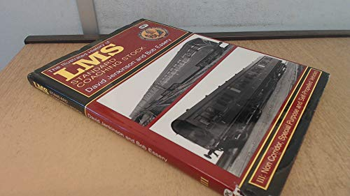 9780860934523: The Illustrated History of L.M.S. Standard Coaching Stock: v.3 (Vol 3)