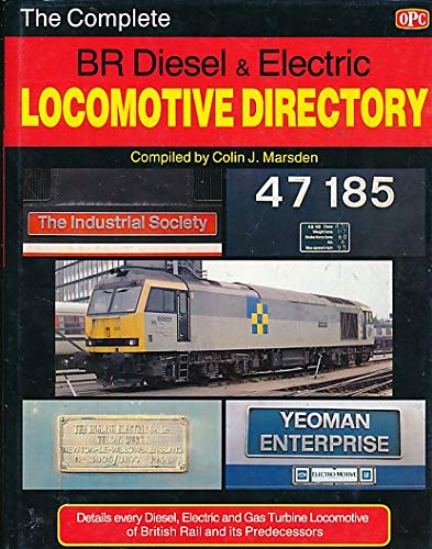 9780860934868: Complete B.R. Diesel and Electric Locomotive Directory