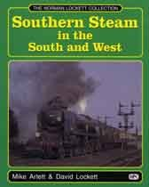 THE NORMAN LOCKETT COLLECTION: SOUTHERN STEAM IN: ARLETT MIKE &