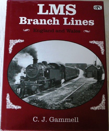 9780860934981: London, Midland and Scottish Railway Branch Lines, 1945-65