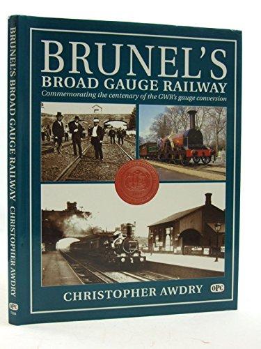 9780860935049: Brunel's Broad Gauge Railway