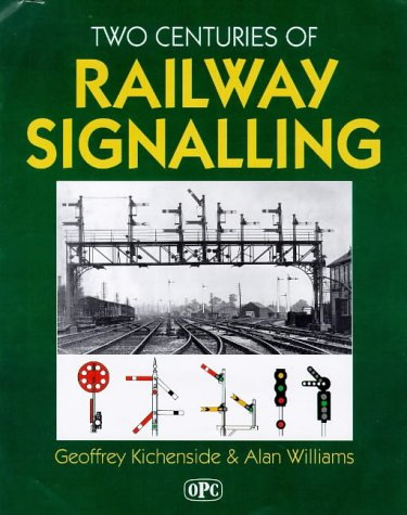 9780860935414: Two Centuries of Railway Signalling