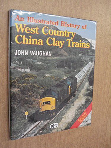 9780860935438: Illustrated History of West Country China Clay Trains