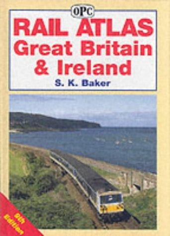 9780860935537: Rail Atlas Great Britain and Ireland, 9th edition