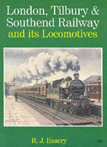 9780860935612: London, Tilbury & Southend Railway and its Locomotives