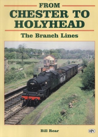 From Chester to Holyhead : The Branches: Rear, Bill