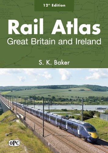 9780860936329: Rail Atlas Great Britain and Ireland 12th Edition