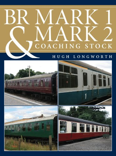 BR Mark 1 and Mark 2 Coaching Stock: Longworth, Hugh