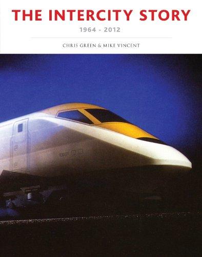 The InterCity Story 1964-2012: Chris Green