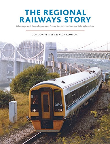 9780860936633: The Regional Railways Story: Sectorisation to Privatisation - Three Decades of Revival