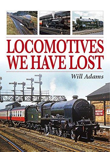 Locomotives We Have Lost: Adams, Will