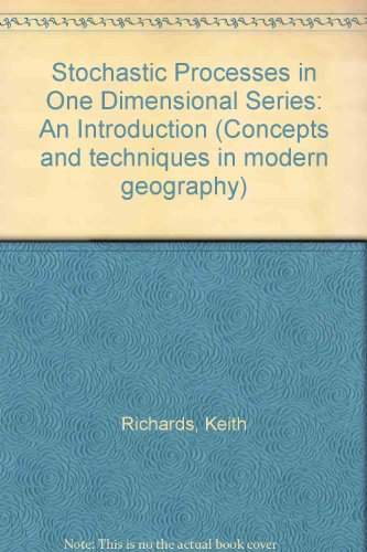 Stochastic Processes in One Dimensional Series: An: Richards, Keith
