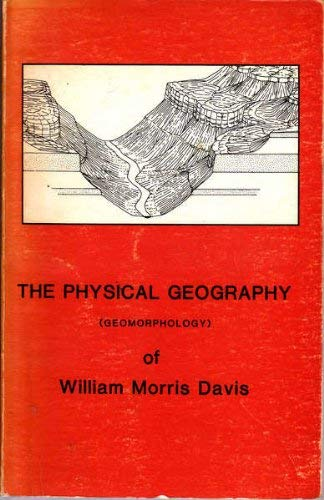 9780860940470: The physical geography (geomorphology) of William Morris Davis