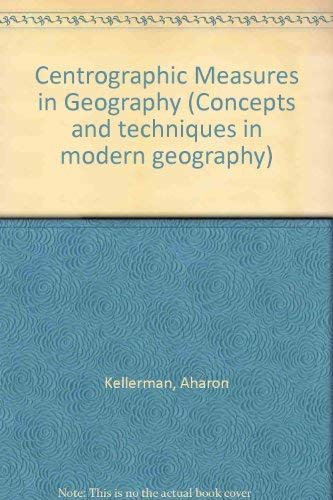 9780860940913: Centrographic Measures in Geography (Concepts and techniques in modern geography)