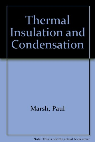 9780860958147: Thermal Insulation and Condensation