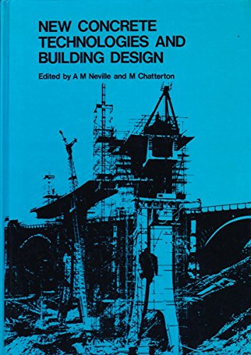 NEW CONCRETE TECHNOLOGIES AND BUILDING DESIGN