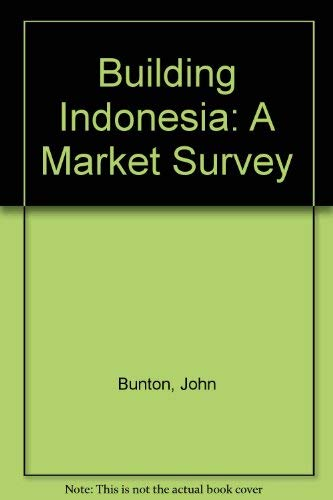 Building Indonesia: A Market Survey