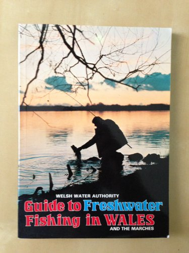 9780860970576: Guide to freshwater fishing in Wales and the Marches