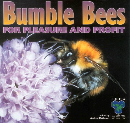 9780860982210: Bumblebees for Pleasure and Profit