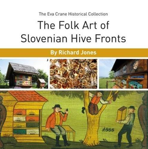 9780860982760: The Folk Art of Slovenian Hive Fronts