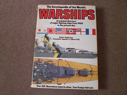 9780861010073: The encyclopedia of the world's warships: A technical directory of major fighting ships from 1900 to the present day