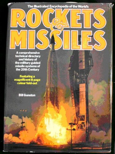 9780861010295: The Illustrated Encyclopaedia of the World's Rockets and Missiles